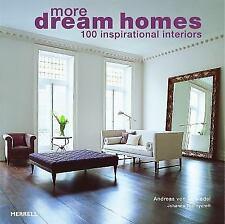 More Dream Homes: 100 Inspirational Interiors (Paperback or Softback)