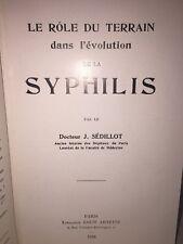 Le rôle du terrain dans l'évolution de la syphilis par J. Sédillot