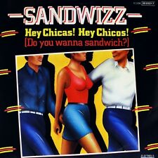 """7"""" SANDWIZZ Hey Chicas! Hey Chicos! ELECTROLA 45rpm Italo-Disco 1984 like NEW!"""