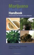 Marijuana Medical Handbook  Practical Guide to Therapeutic Uses of Ma