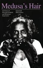 Medusa's Hair: An Essay on Personal Symbols and Religious Experience, Gananath O
