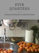 Five Quarters Recipes and Notes From a Kitchen in Rome 9781444735062