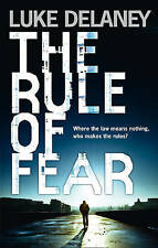 Delaney, Luke, The Rule of Fear, Very Good Book