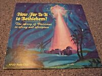 "KFUO Radio Choir ""How Far Is It To Bethlehem"" LP CONCORDIA PUBLISHING HOUSE"