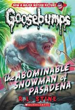 The Abominable Snowman of Pasadena Classic Goosebumps #27