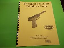 TAKEDOWN MANUAL GUIDE FOR BROWNING BUCKMARK PISTOL, Cleaning, Parts ID, etc.