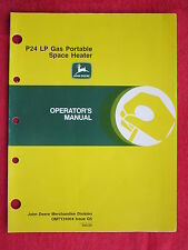 1995 JOHN DEERE P24 PORTABLE LP GAS SPACE HEATERS OPERATOR'S MANUAL