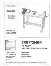 "1986 Craftsman 113.228162  12"" Wood Lathe w/Motor Instructions"