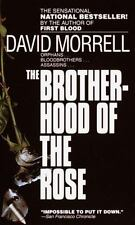 The Brotherhood of the Rose: By Morrell, David