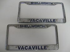SHELLWORTH VACAVILLE CA. AUTO DEALER SET OF 2 LICENSE PLATE FRAME HOLDER TAG