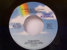 "TOM PETTY ""A FACE IN THE CROWD / A MIND WITH A HEART OF IT'S OWN"" 45"