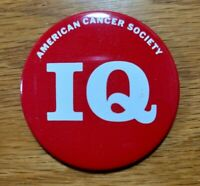 AMERICAN CANCER SOCIETY Vintage Red IQ Logo Collectible Badge Pinback Pin Button