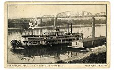 Point Pleasant WV-OHIO RIVER STEAMER & K&W RAILROAD BRIDGE FROM WHARF- Postcard