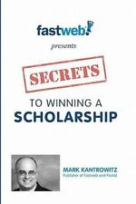 Secrets to Winning a Scholarship-ExLibrary