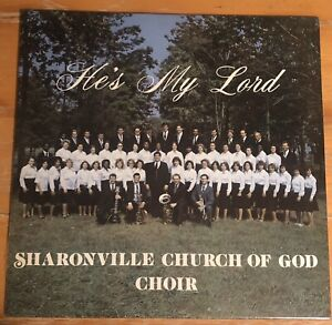 Sharonville Church Of God Choir - He's My Lord - OCA Custom Pressing Sealed