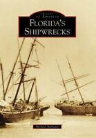 Florida's Shipwrecks [Images of America: Florida]