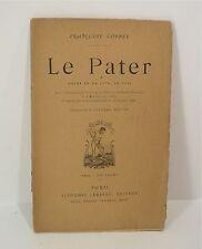 François Coppé. Le Pater, drame en un acte en vers, 1871