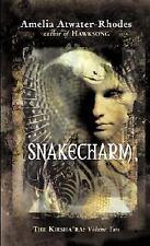 Snakecharm (Kiesha'ra) Vol. 2 Atwater-