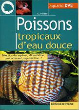 Poissons tropicaux d'eau douce - G.Parisse