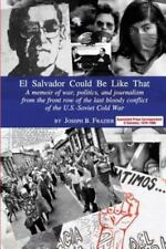 El Salvador Could Be Like That by Joseph B. Frazier (2013, Paperback)