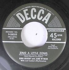 50'S Decca Nos 45 Bing Crosby And Jake Wyman - Zing A Little Zong / The Maiden O