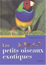 Les petits oiseaux exotiques - Gunther Schleussner - Ulmer