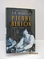 Pierre Berton: A Biography by A.B. McKillop