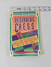 Beginning Chess: Over 300 Elementary Problems for Players New to the Game Bruce