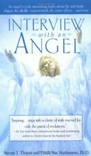 Interview with an Angel: An Angel Reveals Astonishing Truths About Life and Deat