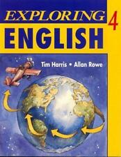 Exploring English, Level 4 by Allan Rowe and Tim Harris (1995, Paperback,...