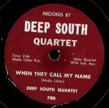 DEEP SOUTH QUARTET. WHEN THEY CALL MY NAME / STANDING BY THE RIVER. 78