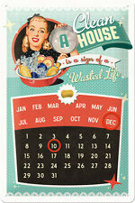 A Clean House is a sign of Pinup Blechschild Kalender 20x30 cm Sign 22209 Pin Up