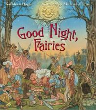 Good Night, Fairies Hague, Kathleen Hardcover