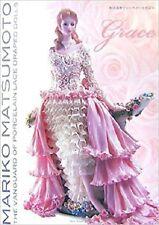 The Vanguard of Porcelain Lace Draped Dolls Mariko Matsumoto Works/Japanese Book