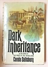 Carola Salisbury (1975 HB Book Club Edition William Maughan) Dark Inheritance