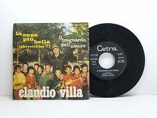 CLAUDIO VILLA LA COSA PIU' BELLA - IL TRAGUARDO DELL'AMORE CETRA SP 1468 OTTIMO
