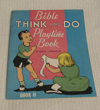 Bible Think and Do Playtime Book~M. Doris Lindemann~USA~CR Gibson Co~UnusedClean