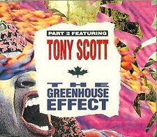 Part 2 Greenhouse Effect (1992, feat. Tony Scott) [Maxi-CD]