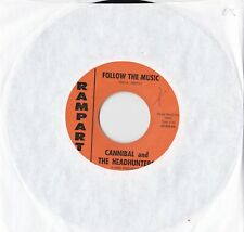 CANNIBAL AND THE HEADHUNTERS FOLLOW THE MUSIC ON RAMPART RECORDS