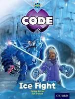 Project X Code: Freeze Ice Fight by Burchett, Jan Vogler, Sara Pimm, Janice Joyc