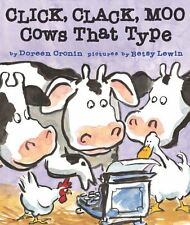 Click, Clack, Moo: Cows That Type (A Click, Clack Book) by Doreen Cronin
