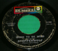 "Steppenwolf Born To Be Wild/Everybody's Next One 7"" 45RPM Dunhill ABC D-4138 Vg+"