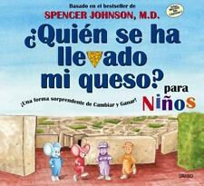 Quien Se Ha Llevado Mi Queso?/Who Moved My Cheese?: Para Ninos/for Kids (Spanish