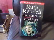 Keys to the Street/Road Rage-Ruth Rendell Hardback English Genre Fiction 1999