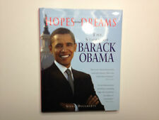 Hopes and Dreams : The Story of Barack Obama by Steve Dougherty (2007,...