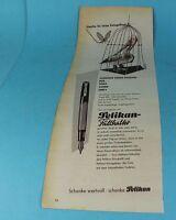 Reklame - Original 1953 - Pelikan Füllhalter kaufen Sie keine Eintagsfliege /S83