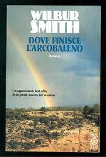 SMITH WILBUR DOVE FINISCE L'ARCOBALENO TEADUE 1992