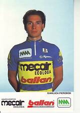 CYCLISME carte cycliste GIANLUCA PIEROBON équipe MECAIR BALLAN