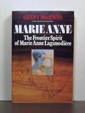 Louis Riel's Grandmother,  Marie Anne Lagimodiere,