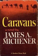 Caravans;: A novel [Jan 01, 1963] Michener, James A